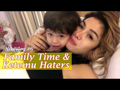 FAMILY TIME : KETEMU HATERS - NIKIVLOG #6