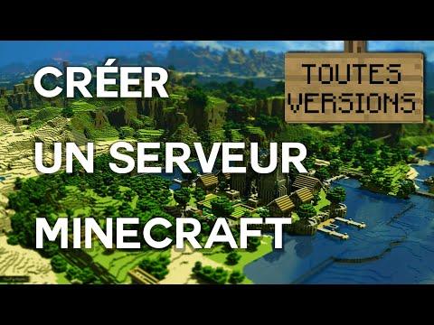 Comment créer un Serveur Minecraft [TOUTES VERSIONS] [TOUS OS]