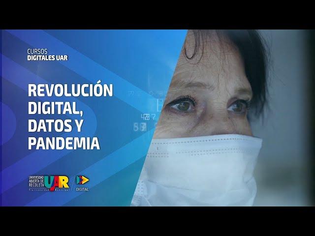 Curso Revolución Digital: Datos y pandemia | Semana 4