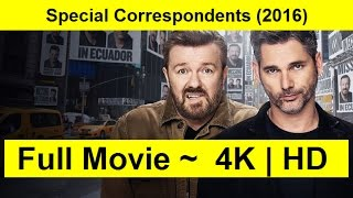 Special Correspondents Full Length