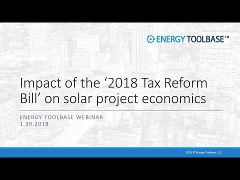 Impact of the '2018 Tax Reform Bill' on solar project econom