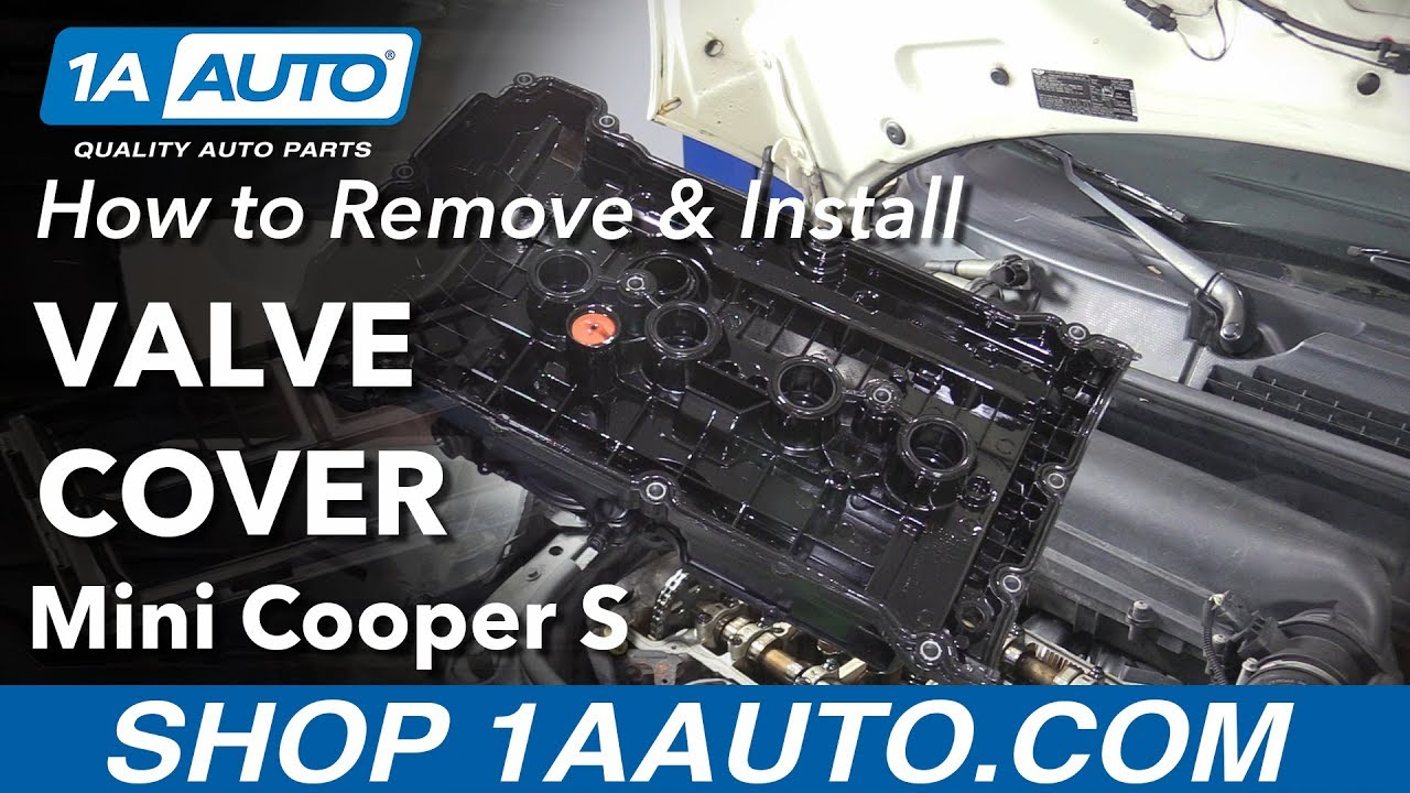How To Replace Valve Cover On A 07 13 Mini Cooper S Youtube