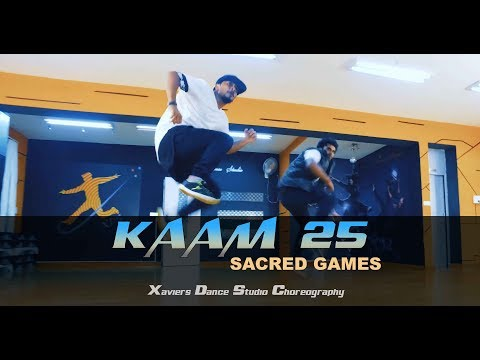 Kaam 25 - DIVINE | Sacred Games | Xaviers Dance Studio Choreography (Dance Cover) | 2018
