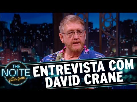 Entrevista com David Crane | The Noite (10/11/17)