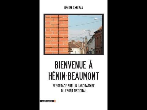 Haydée Sabéran : Bienvenue à Hénin- Beaumont, laboratoire du Front National