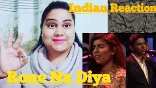 Indian reaction on Sajjad Ali & Zaw Ali, Ronay Na Diya, Coke Studio Season10, Episode 3 /SONIA JOYCE