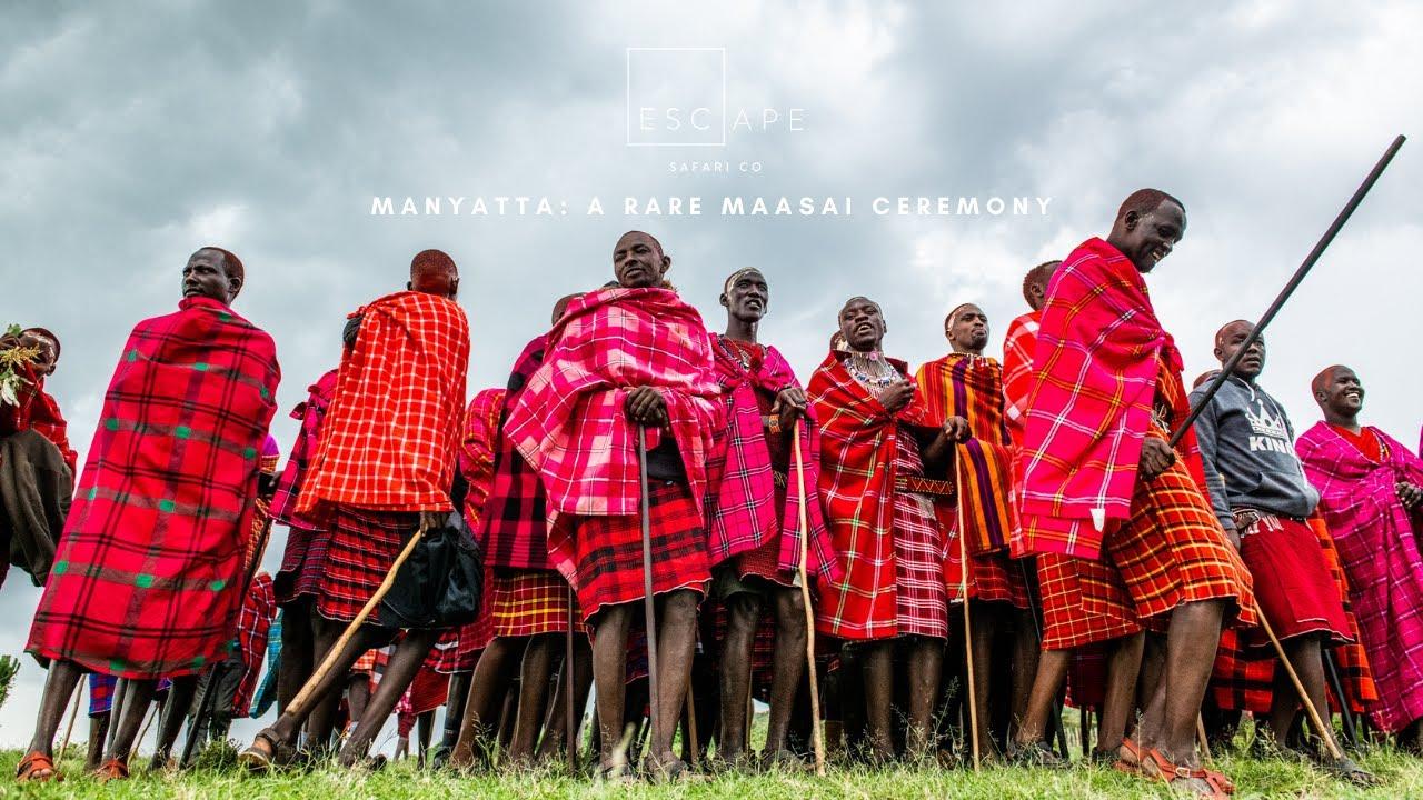 Manyatta: A Rare Maasai Ceremony
