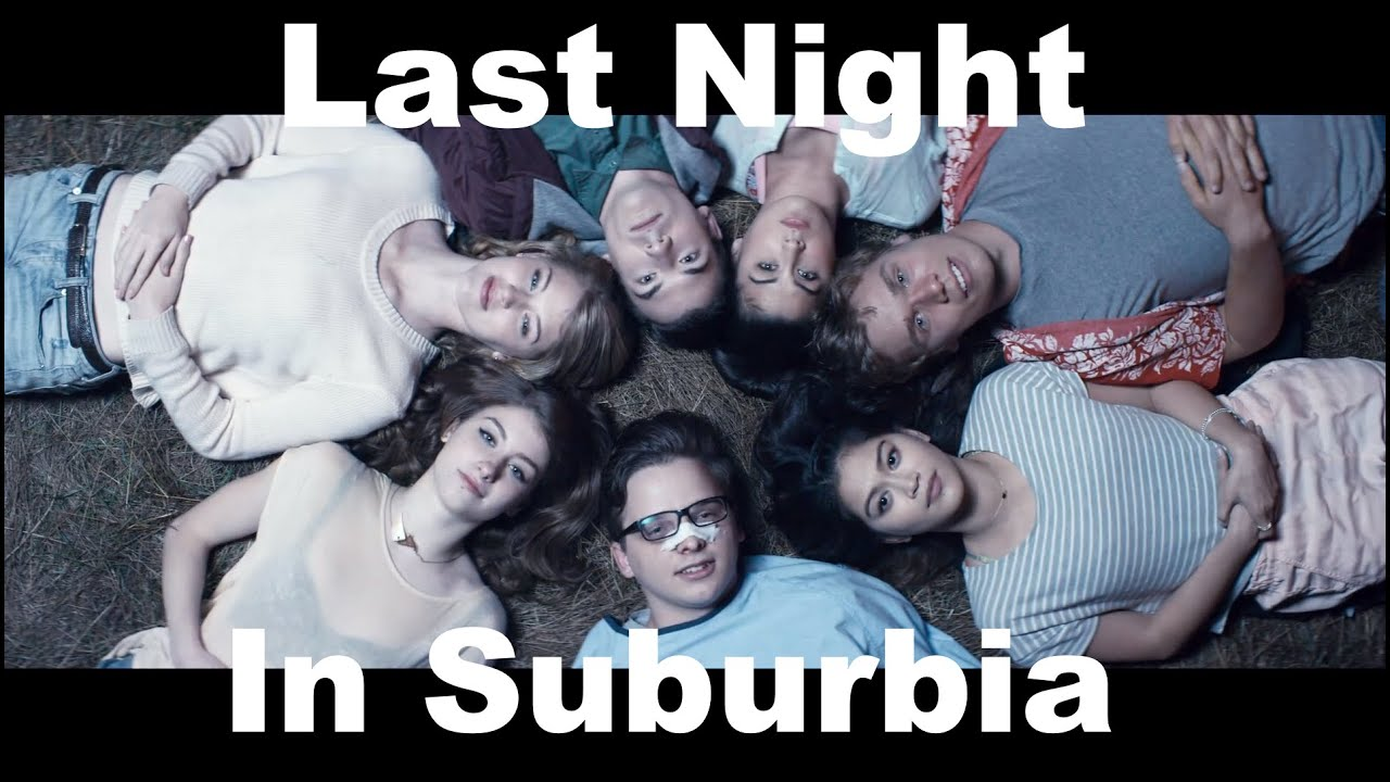 last night in suburbia official trailer youtube