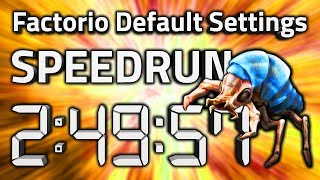 "Factorio ""Default Settings"" Speedrun in 2:49:57 by AntiElitz [0.17.60+ World Record]"