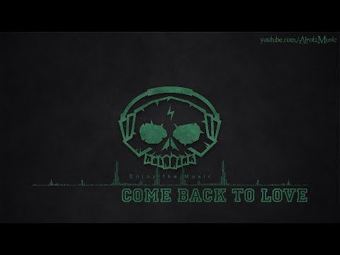 Come Back To Love by Sture Zetterberg - [Indie Pop Music]