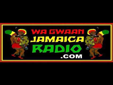 Wagwaan Jamaica Radio 2nd March 2016