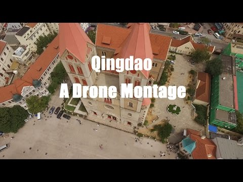 Qingdao - A Drone Montage