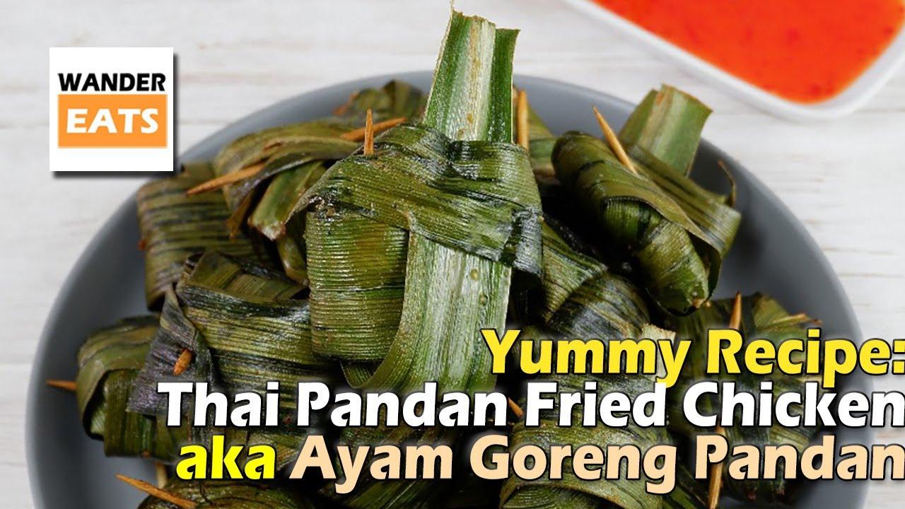 Recipe Thai Pandan Fried Chicken Aka Ayam Goreng Pandan A Simple Thai Delicacy Dish Youtube