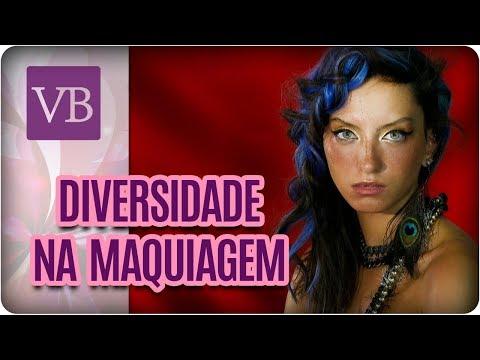 Diversidade Étnica na Maquiagem - Você Bonita (24/08/17)