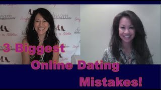 Dating Tips for Women: 3 Biggest Online Dating Mistakes Women Make