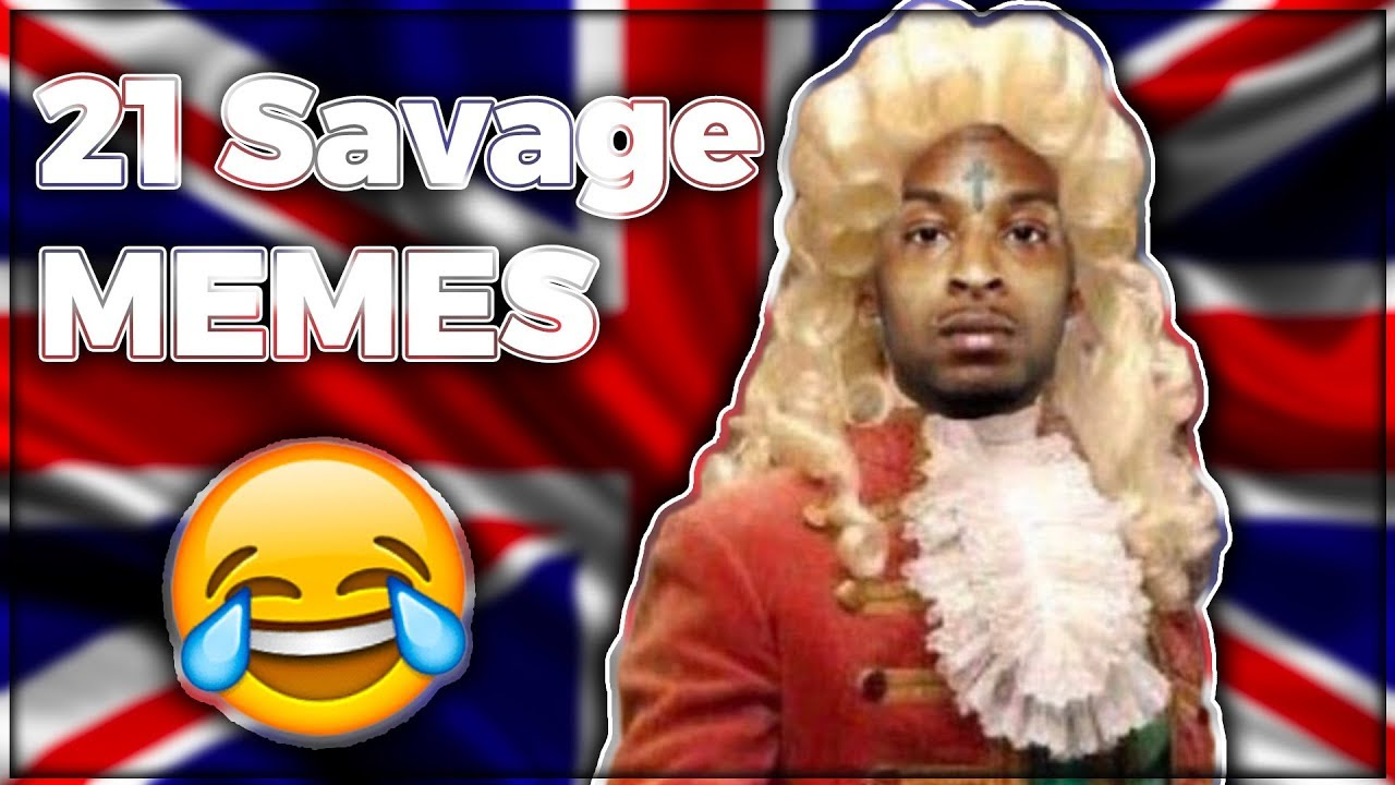 try not to laugh 21 savage memes youtube try not to laugh 21 savage memes