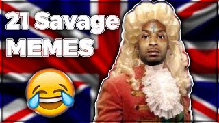 TRY NOT TO LAUGH *21 SAVAGE MEMES*
