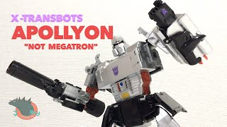 X-Transbots Apollyon NOT Megatron Review