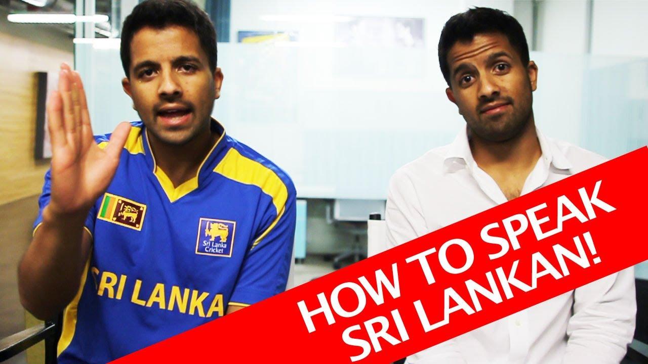 How to Speak Sri Lankan - YouTube
