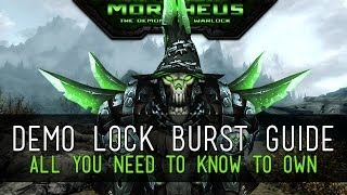 Demo Lock Burst and Rotation Guide - 5.4.8 - WoW PvP MoP