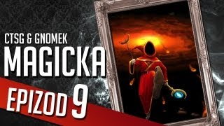 Magicka - Chapter 9 (CTSG87 & Gamenomia)