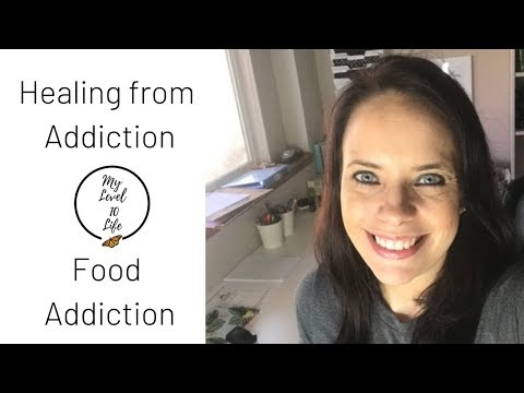 HEALING FROM ADDICTION ● FOOD & ALCOHOL ADDICTION