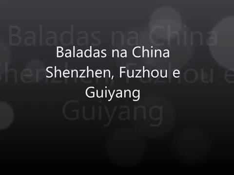 Baladas na China - Evening Show em Shenzhen, Guiyang e CD3 em Fuzhou