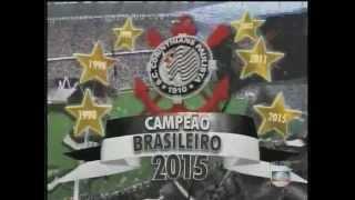 Corinthians Hexa Campeão 2015 - Entrega das Faixas e Taça - Corinthiana 6 x 1 São Paulo.