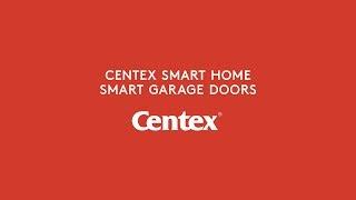 Centex Smart Home- Smart Garage Door