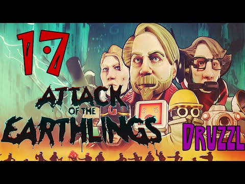 Your Fired - [17] - Let's Play Attack of the Earthlings  