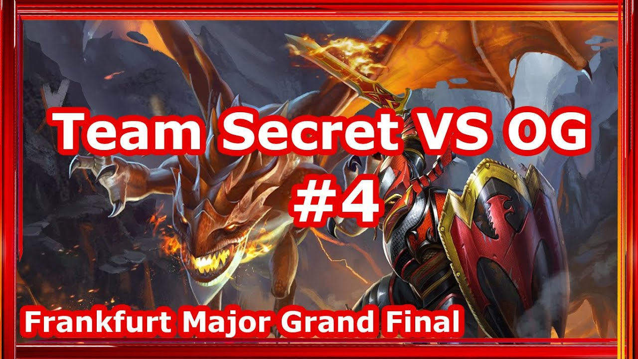 Team Secret Vs Og Dota 2 Frankfurt Major Grand Final Game
