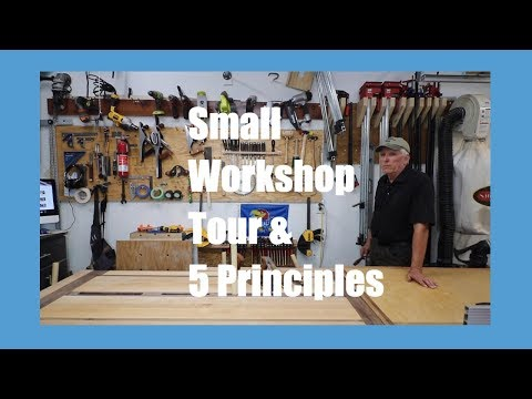 One Car Garage Workshop Tour/5 Principles of Laying Out a Small Workshop