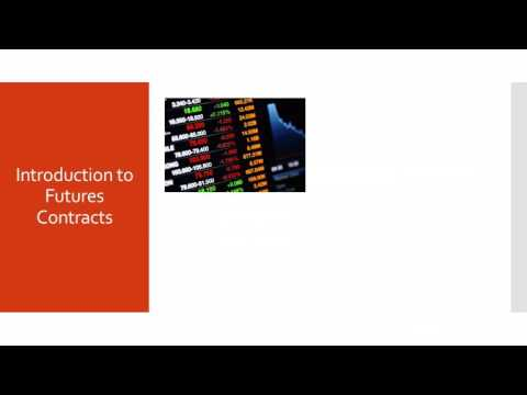4  Introduction to Futures Contracts