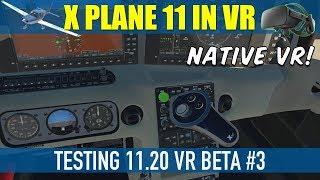 X Plane 11.20 VR Beta Testing #3 LIVE STREAM Oculus Rift