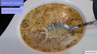 Terbiyeli Erişteli Tavuk Çorbası - Hülya Ketenci - Çorba Tarifleri