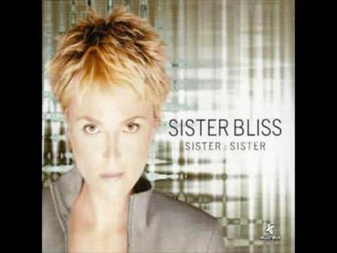 Sister Bliss - sister sister (nalin and kane remix)