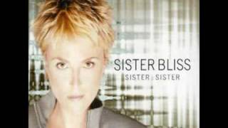 Sister Bliss - sister sister (nalin and kane remix)