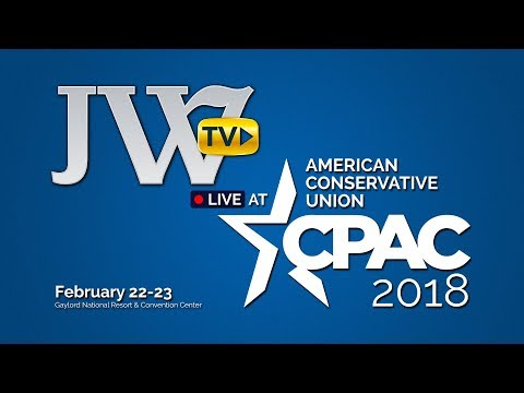 Judicial Watch LIVE @ CPAC 2018 **February 23, 2018**