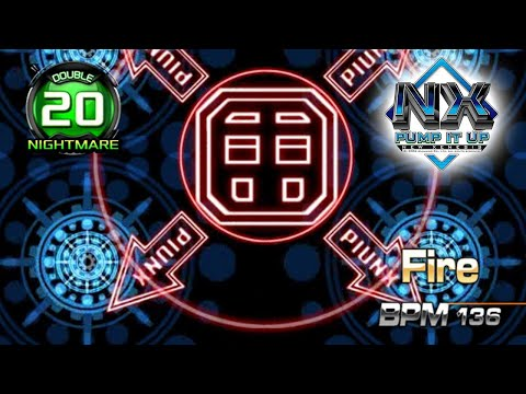 [PUMP IT UP NX] Fire Game FULL SONG D20   NIGHTMARE (NM) ✔  