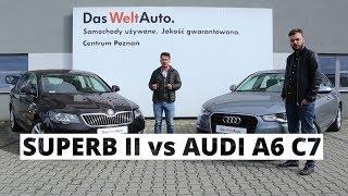 Skoda Superb II vs Audi A6 C7 poradnik kierowcy