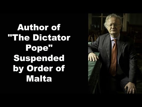 Author of The Dictator Pope Suspended by Order of Malta