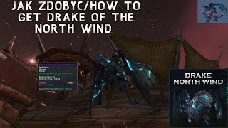 jak zdobyć/how to get Drake of the North wind