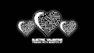 Watch Electric Valentine Electric Ghosts feat Watchout Theres Ghosts video