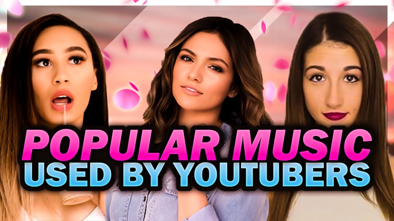 Popular Music YouTubers Use | Beauty & Fashion Vloggers Edition