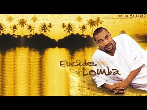 Euclides da Lomba - Desejo Malandro (2000) Album Mix 2017 - Eco Live Mix Com Dj Ecozinho