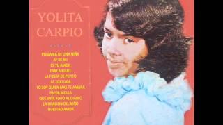 Yolita Carpio.- Plegaria de una Niña