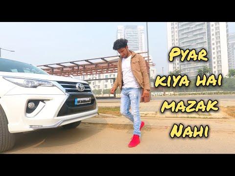 PYAAR KIYA HAI MAZAK NAHI | HUNNY SHARMA