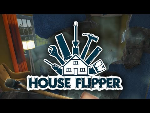House Flipper - There's No Place Like Home
