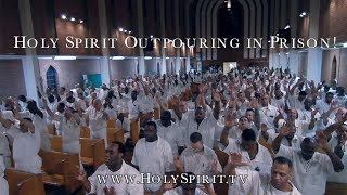 Holy Spirit Outpouring in Prison!! thumbnail