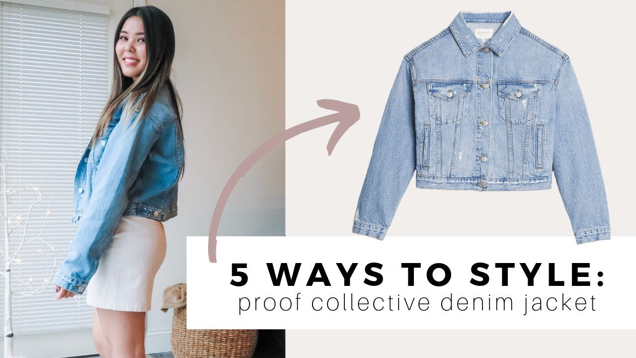 [VIDEO] - 5 Ways to Style: Proof Collective Denim Jacket | Do Does 6